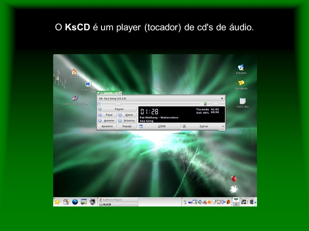 O KsCD é um player (tocador) de cd s de áudio.