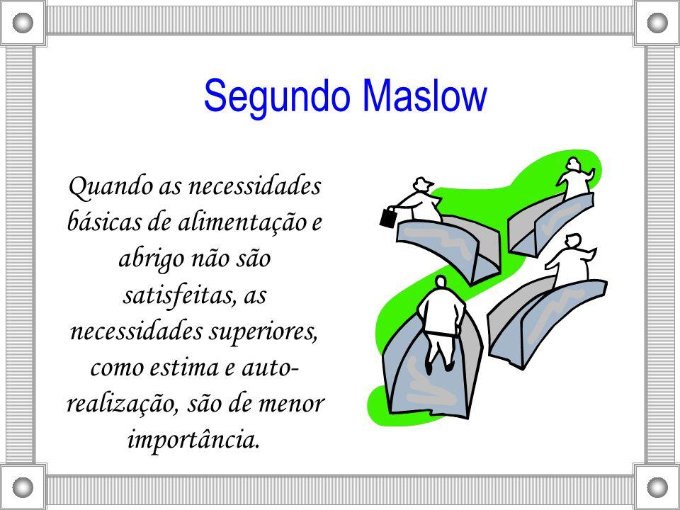 Segundo Maslow