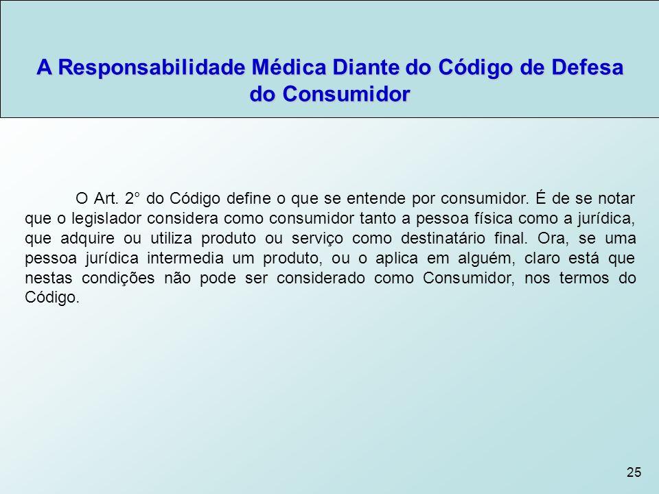 A Responsabilidade Médica Diante do Código de Defesa do Consumidor
