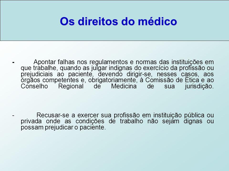 Os direitos do médico