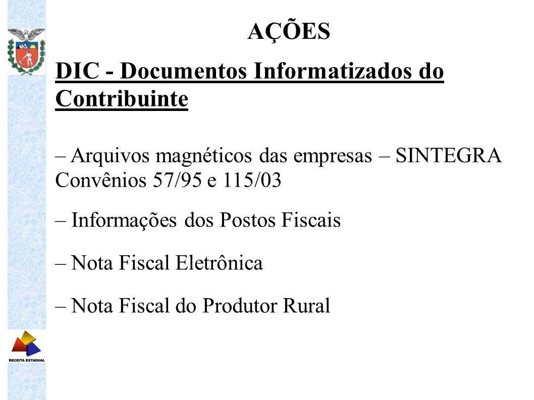 DIC - Documentos Informatizados do Contribuinte