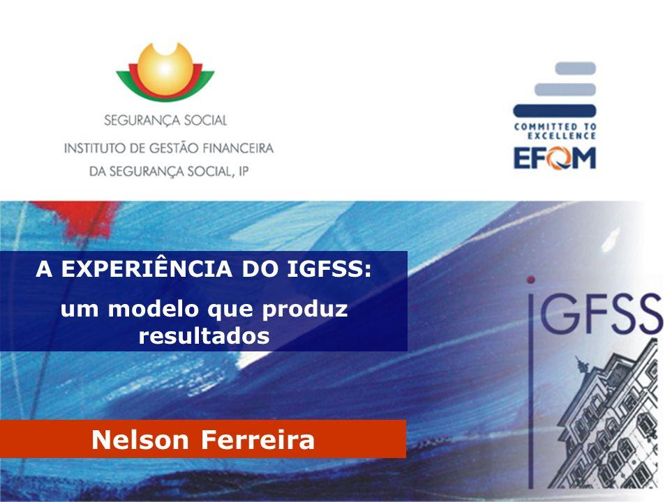 A EXPERIÊNCIA DO IGFSS: um modelo que produz resultados