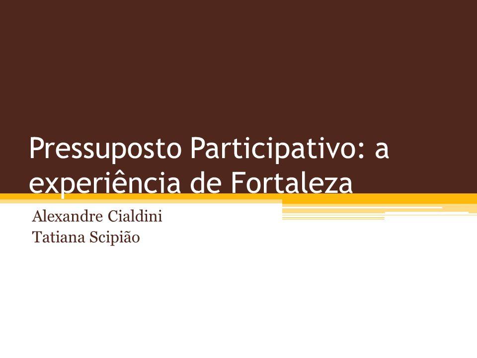 Pressuposto Participativo: a experiência de Fortaleza