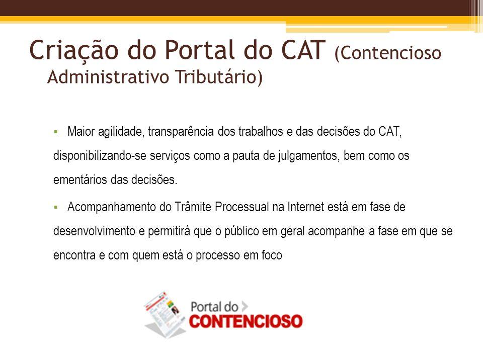 Criação do Portal do CAT (Contencioso Administrativo Tributário)