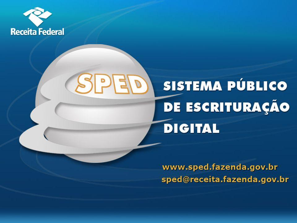www.sped.fazenda.gov.br sped@receita.fazenda.gov.br