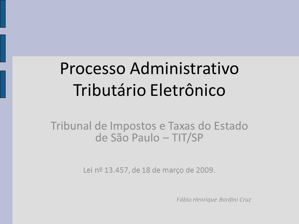 Processo Administrativo Tributário Eletrônico