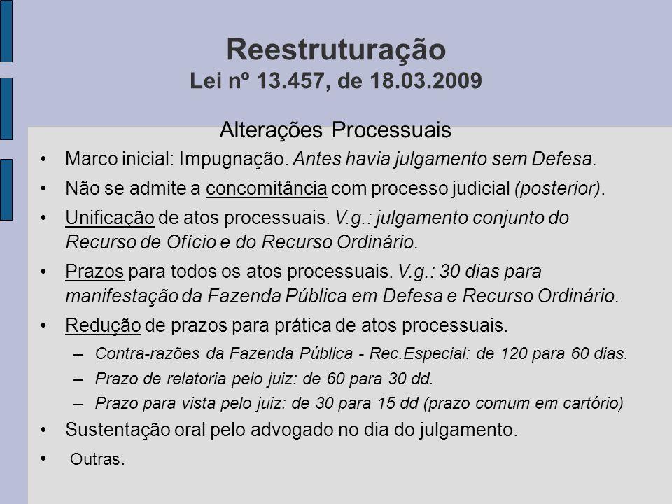 Reestruturação Lei nº 13.457, de 18.03.2009