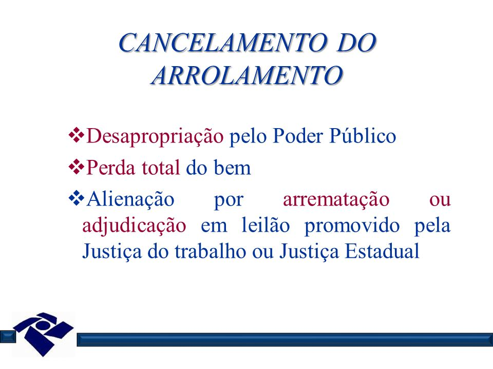 CANCELAMENTO DO ARROLAMENTO