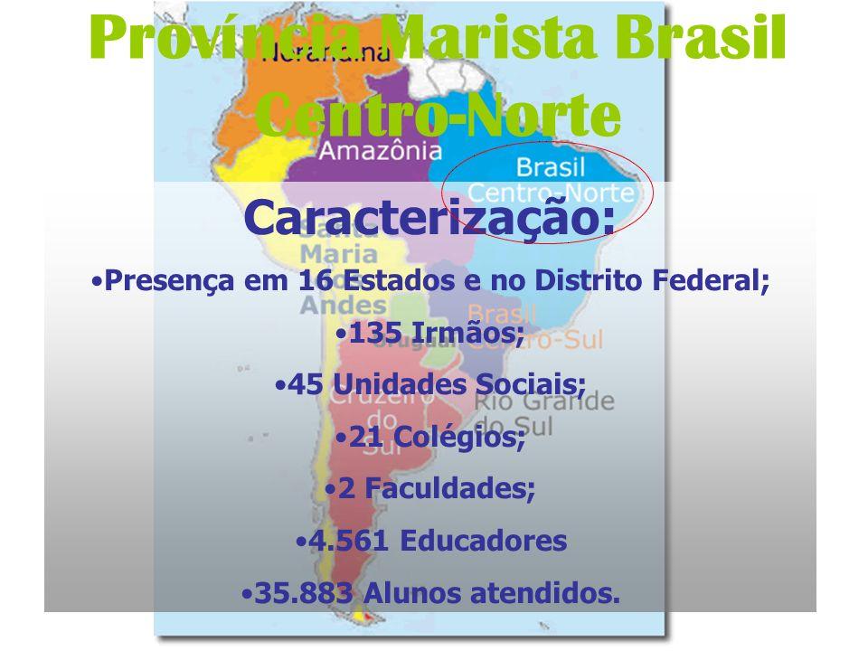 Província Marista Brasil Centro-Norte