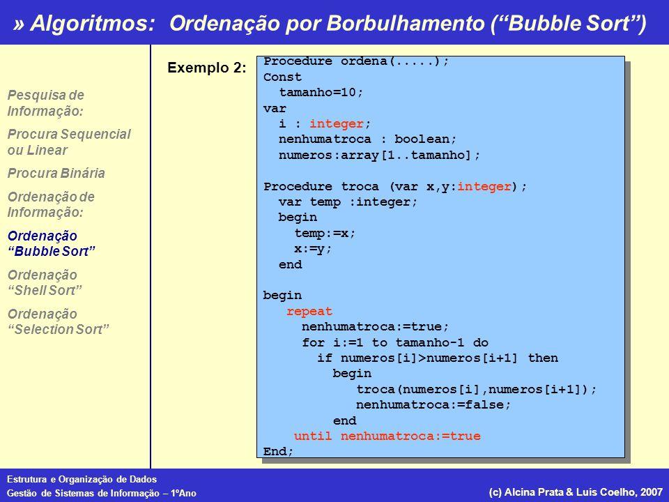 Ordenação por Borbulhamento ( Bubble Sort )