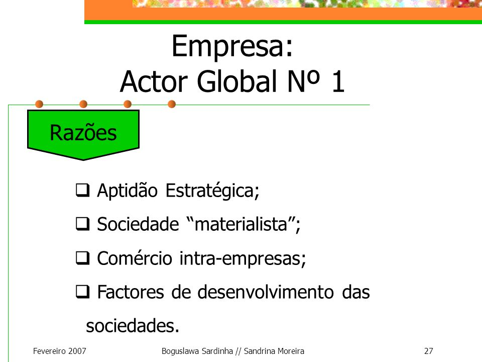 Empresa: Actor Global Nº 1