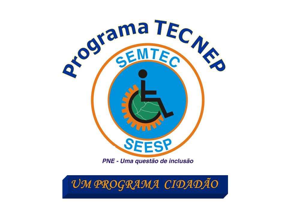Programa TEC NEP UM PROGRAMA CIDADÃO