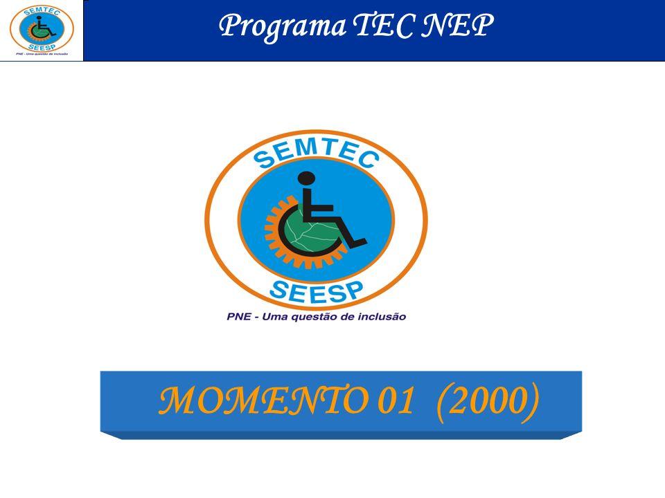Programa TEC NEP MOMENTO 01 (2000)