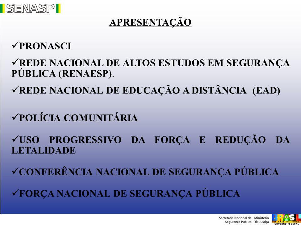 REDE NACIONAL DE ALTOS ESTUDOS EM SEGURANÇA PÚBLICA (RENAESP).