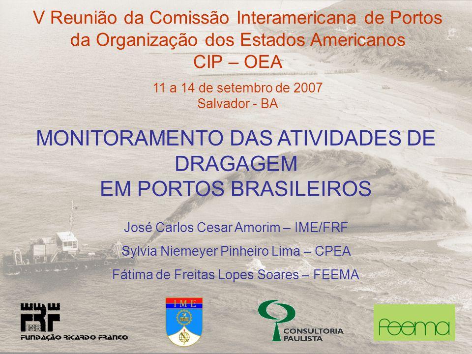 MONITORAMENTO DAS ATIVIDADES DE DRAGAGEM EM PORTOS BRASILEIROS