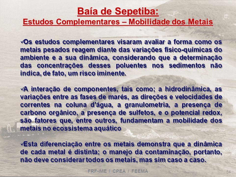 Baía de Sepetiba: Estudos Complementares – Mobilidade dos Metais
