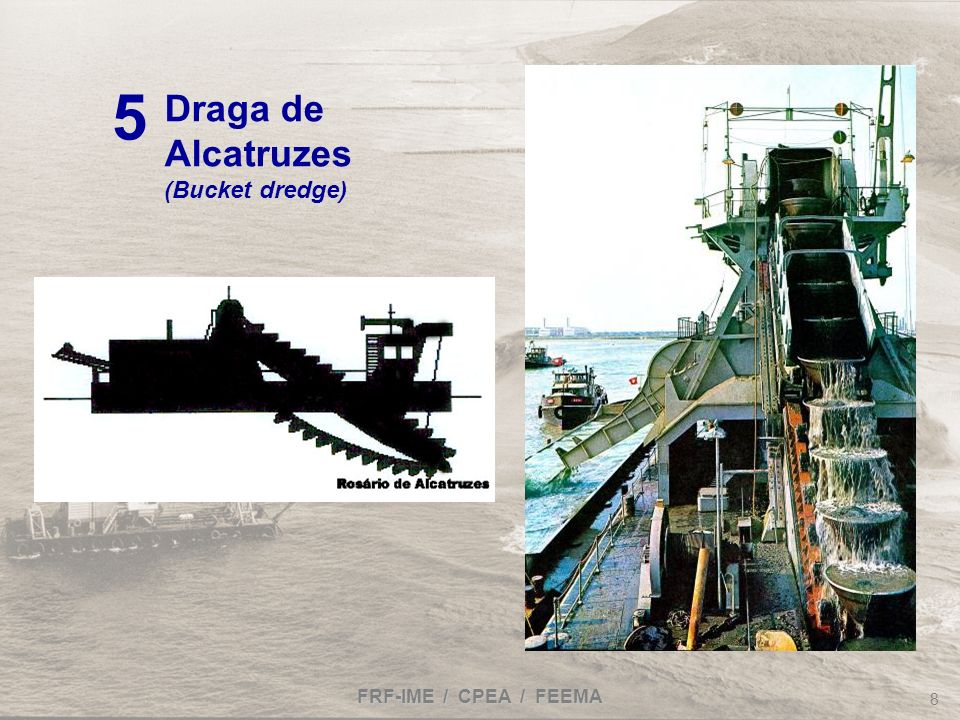 Draga de Alcatruzes (Bucket dredge) 5 FRF-IME / CPEA / FEEMA