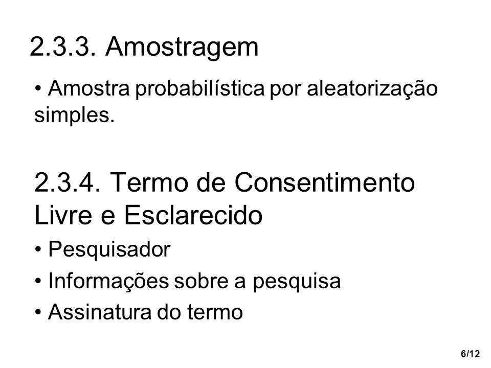 2.3.4. Termo de Consentimento Livre e Esclarecido
