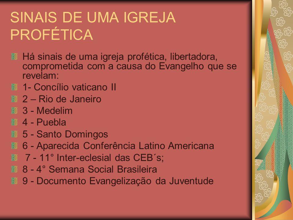 SINAIS DE UMA IGREJA PROFÉTICA