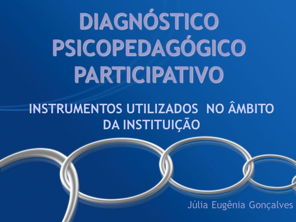 DIAGNÓSTICO PSICOPEDAGÓGICO PARTICIPATIVO