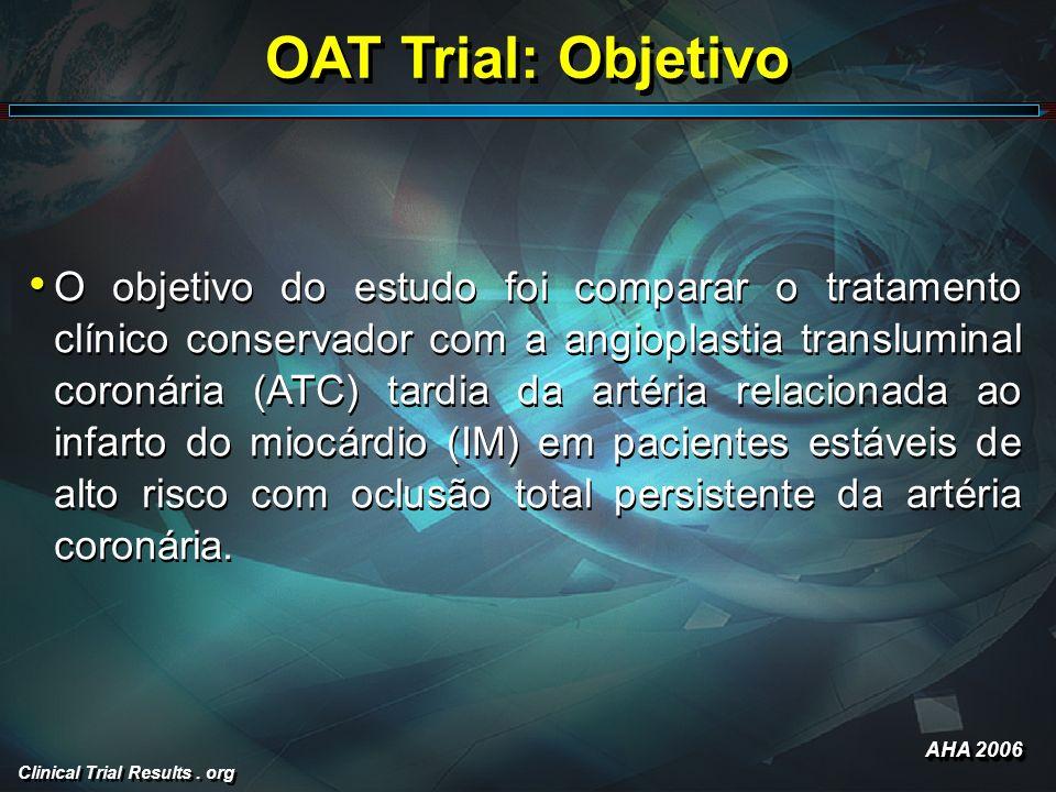 OAT Trial: Objetivo