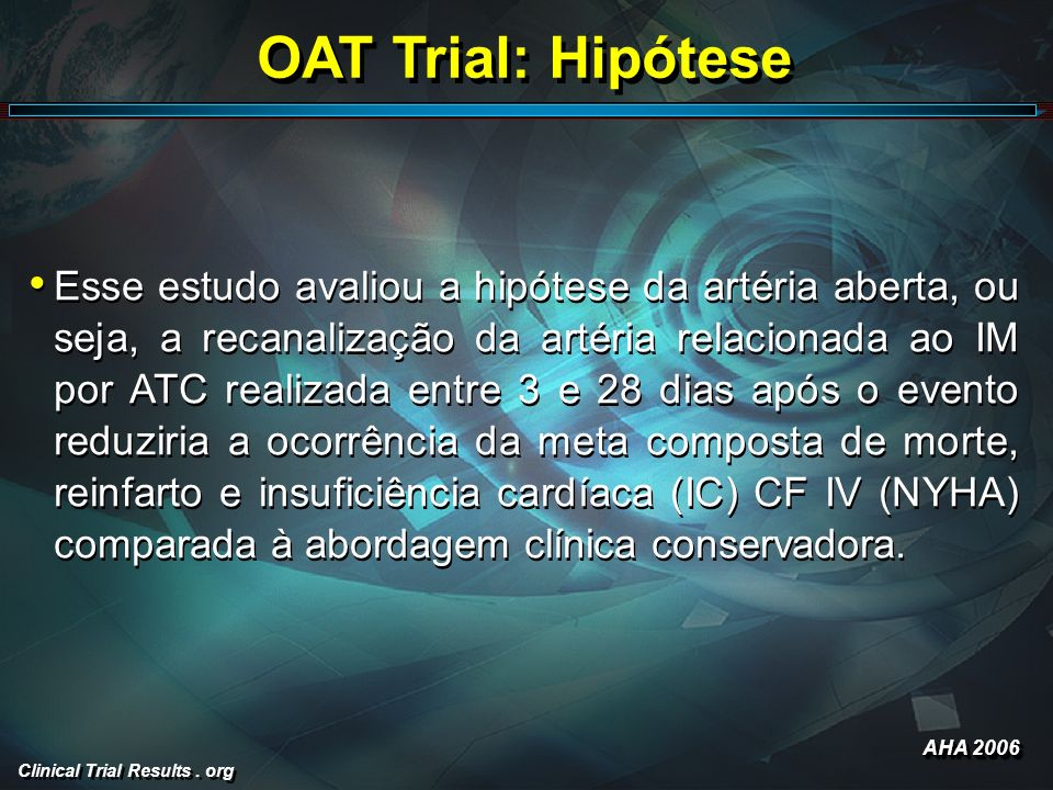 OAT Trial: Hipótese