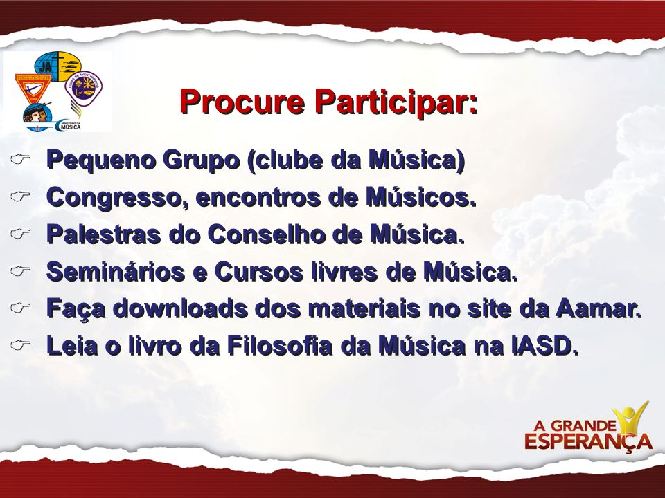 Procure Participar: Pequeno Grupo (clube da Música)