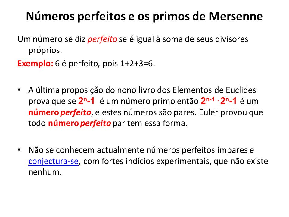 Números perfeitos e os primos de Mersenne
