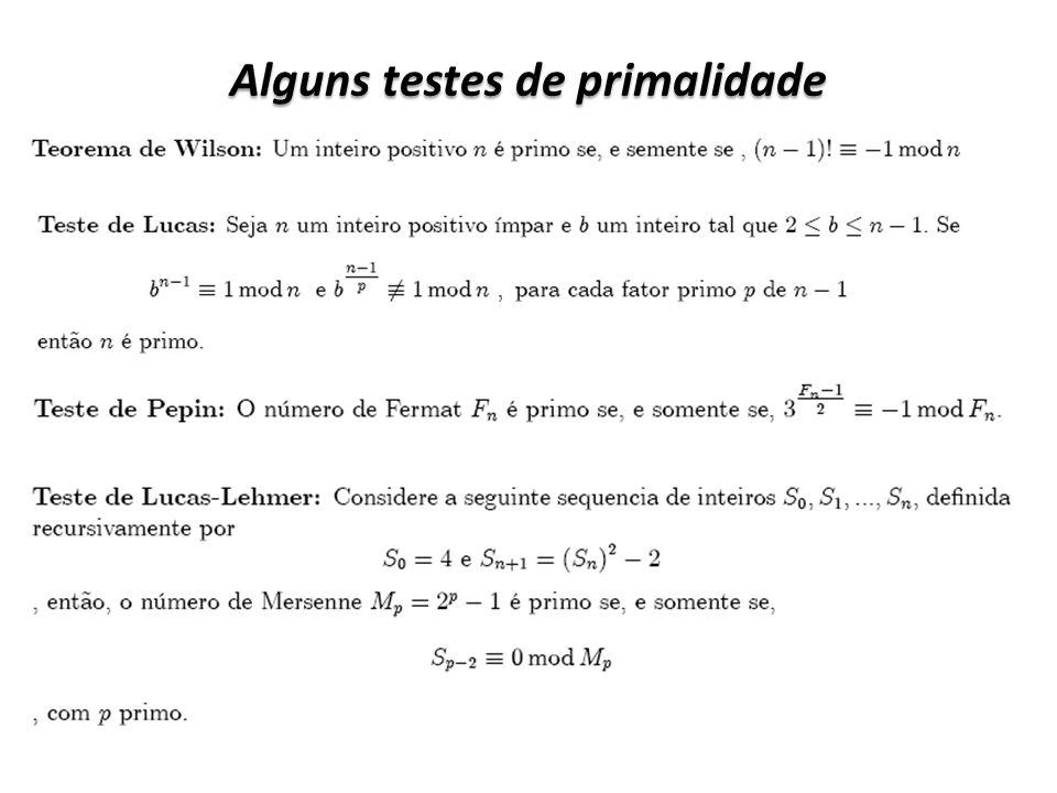 Alguns testes de primalidade
