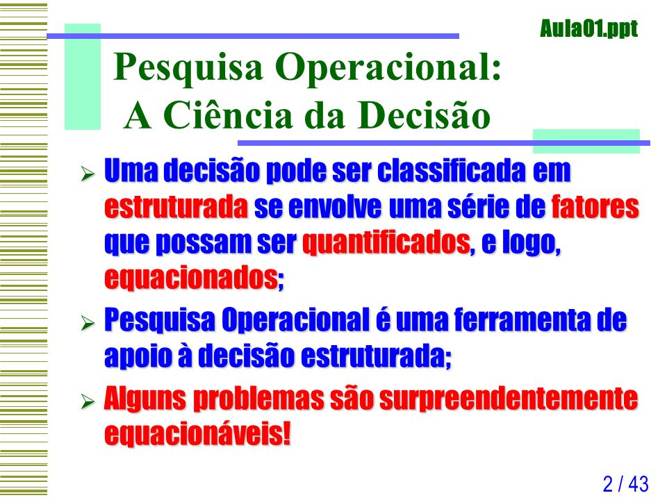 Pesquisa Operacional: A Ciência da Decisão