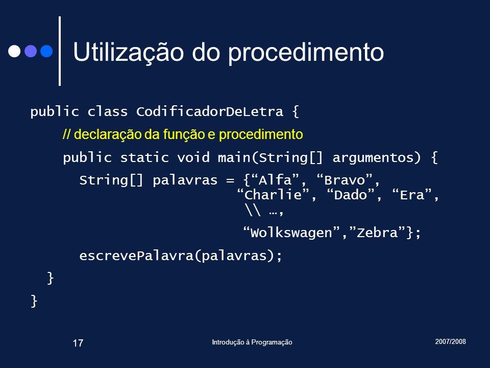 Utilização do procedimento