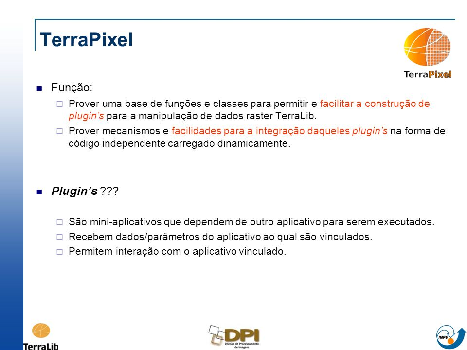 TerraPixel Função: Plugin's