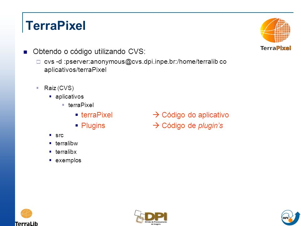 TerraPixel Obtendo o código utilizando CVS: