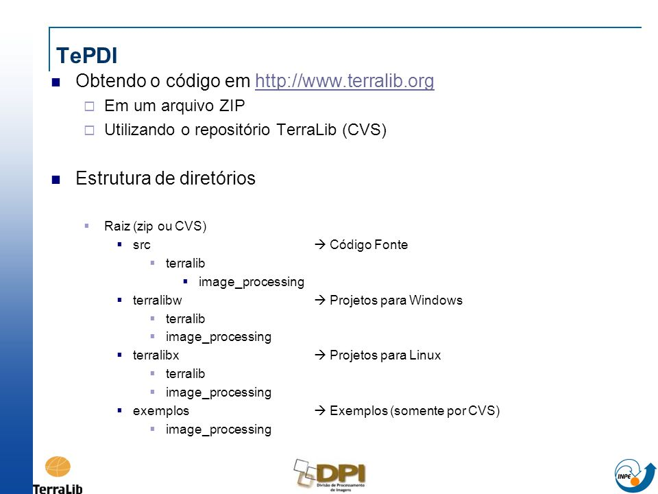 TePDI Obtendo o código em http://www.terralib.org