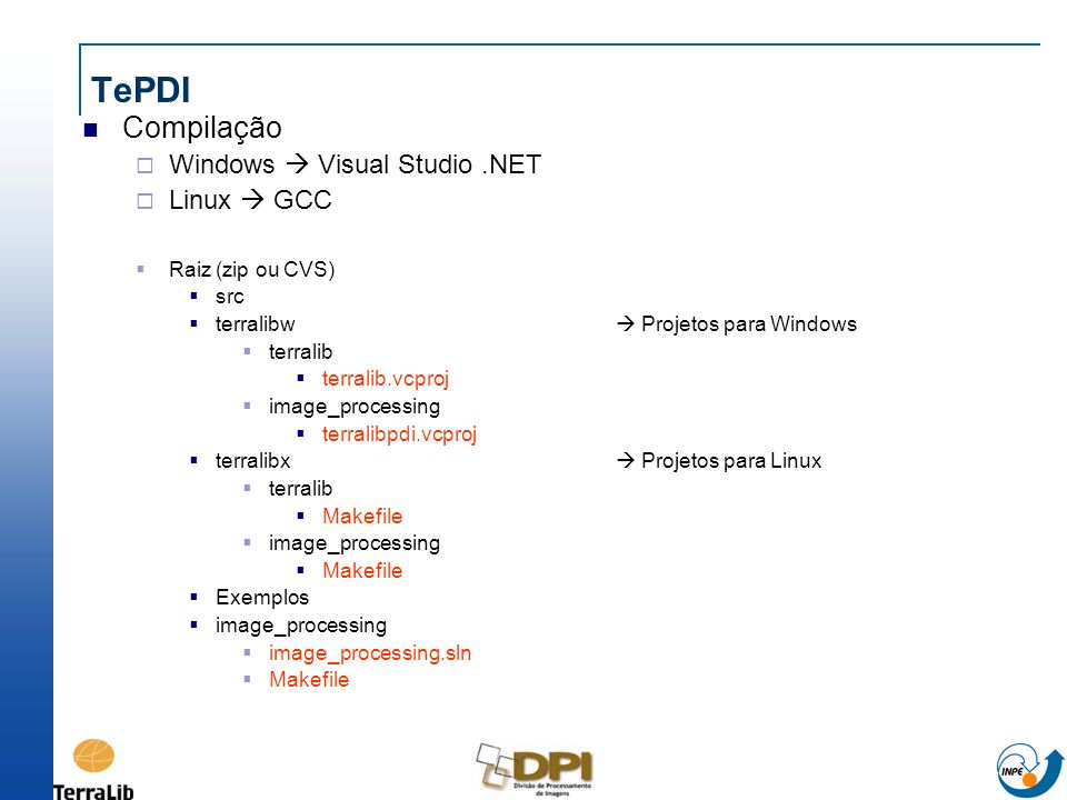 TePDI Compilação Windows  Visual Studio .NET Linux  GCC