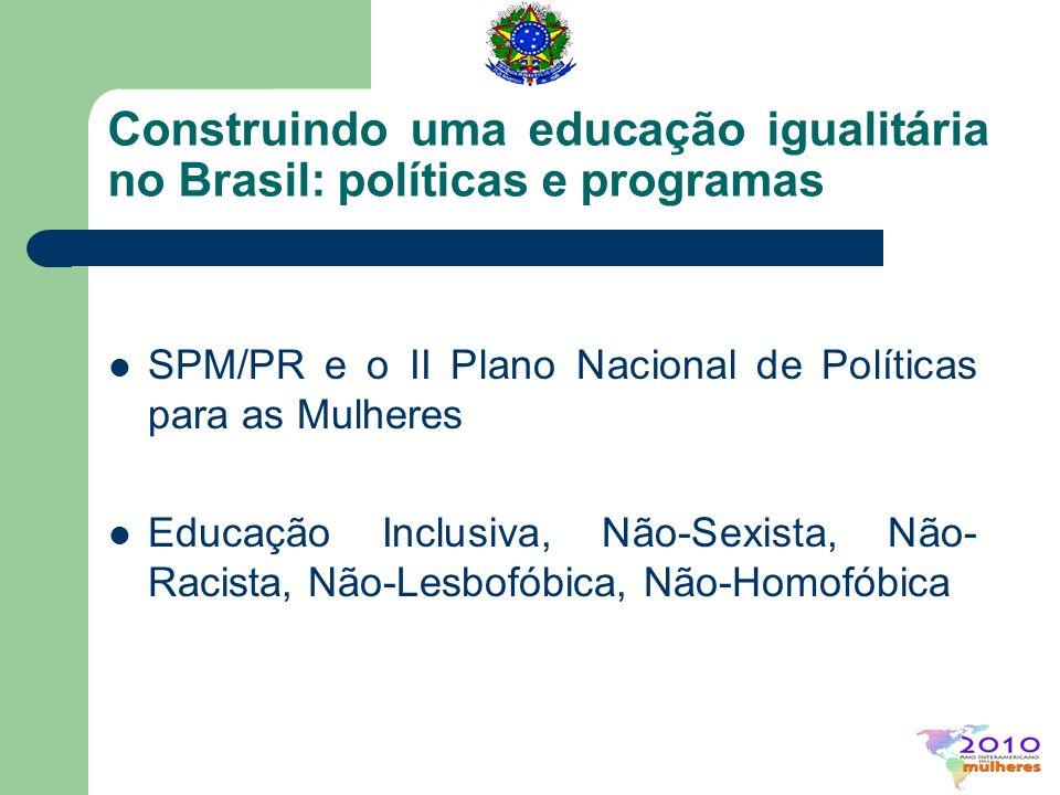 Construindo uma educação igualitária no Brasil: políticas e programas