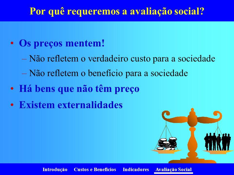 Por quê requeremos a avaliação social