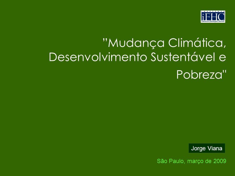 Mudança Climática, Desenvolvimento Sustentável e Pobreza