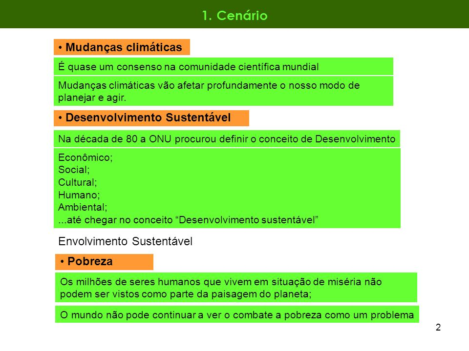 1. Cenário Mudanças climáticas Desenvolvimento Sustentável