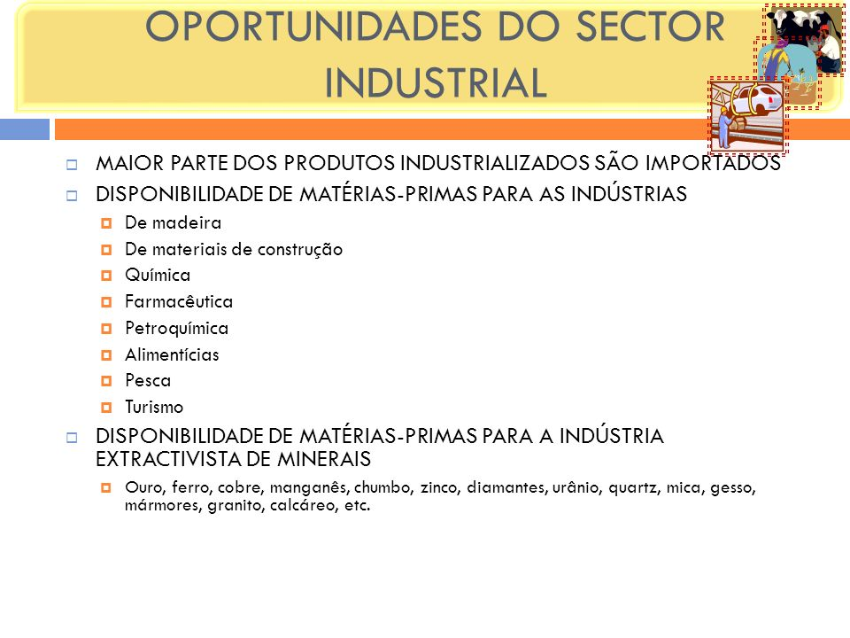 OPORTUNIDADES DO SECTOR INDUSTRIAL