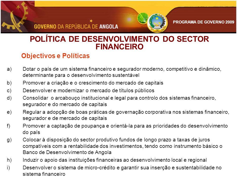 POLÍTICA DE DESENVOLVIMENTO DO SECTOR FINANCEIRO
