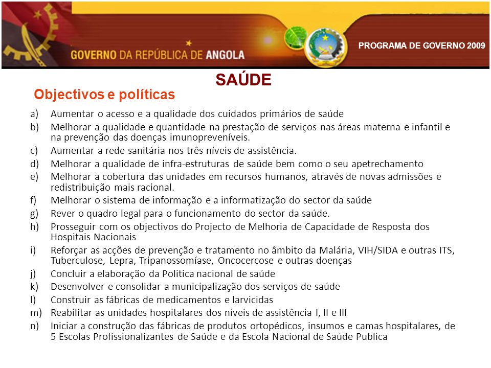 SAÚDE Objectivos e políticas