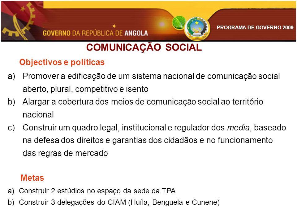 COMUNICAÇÃO SOCIAL Objectivos e políticas