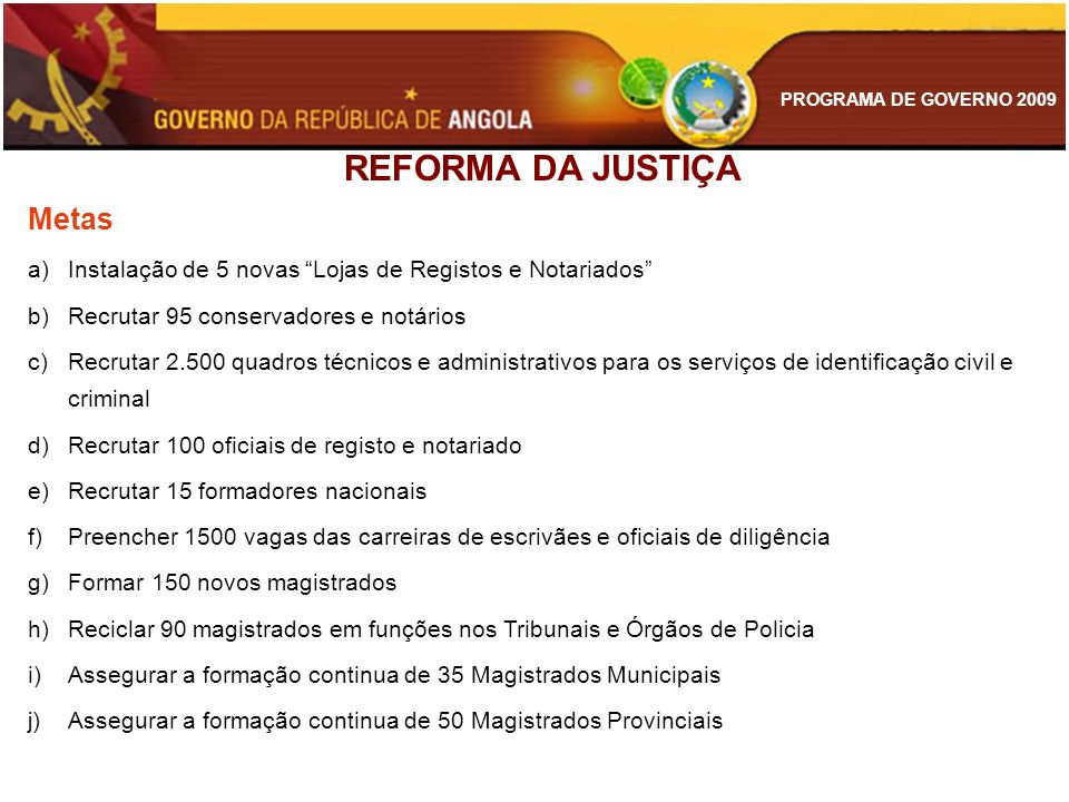 REFORMA DA JUSTIÇA Metas