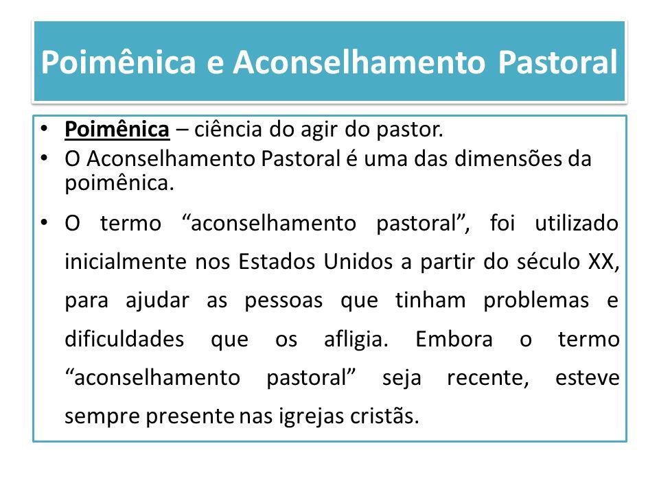 Poimênica e Aconselhamento Pastoral