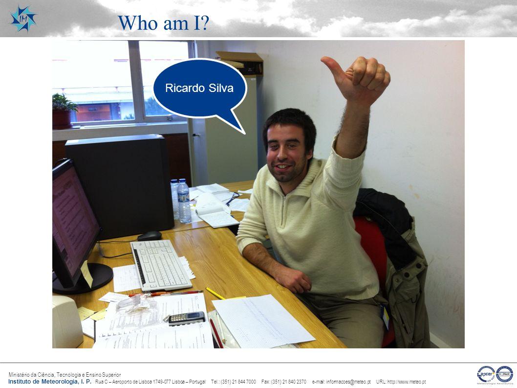 Who am I Ricardo Silva