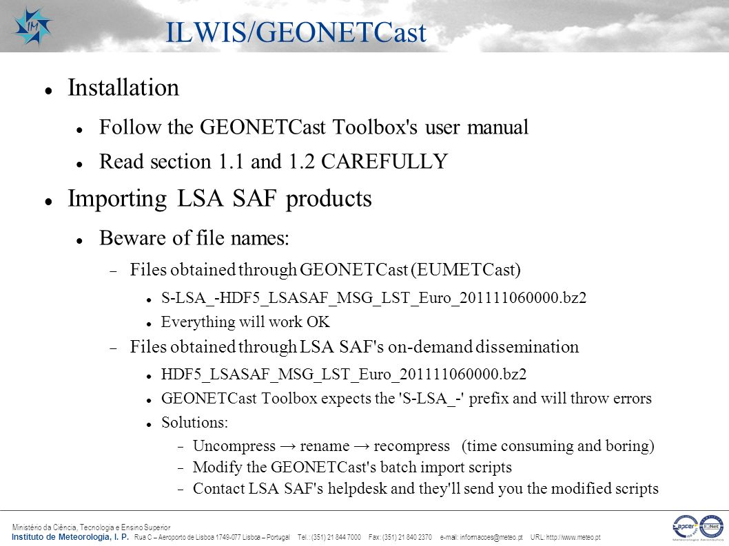 ILWIS/GEONETCast Installation Importing LSA SAF products