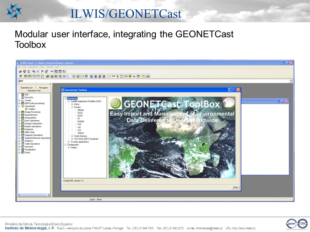 ILWIS/GEONETCast Modular user interface, integrating the GEONETCast Toolbox