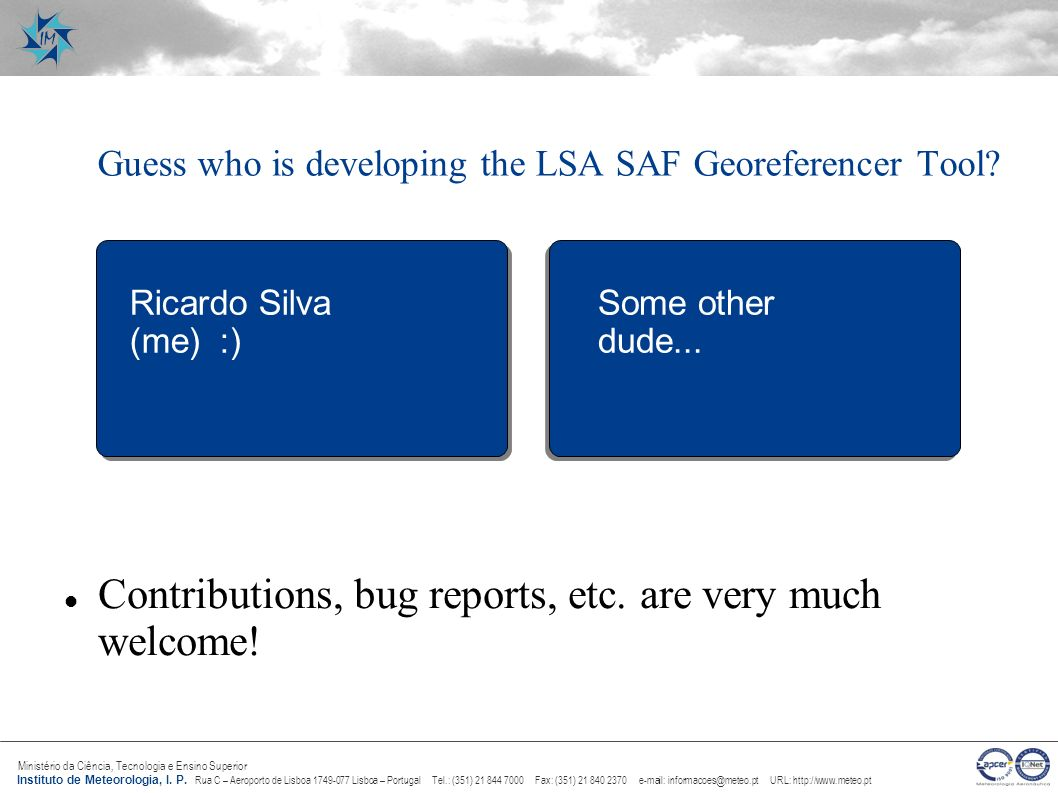 Guess who is developing the LSA SAF Georeferencer Tool