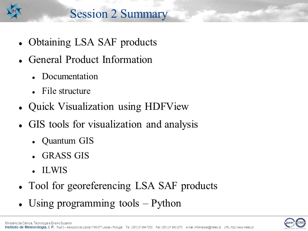 Session 2 Summary Obtaining LSA SAF products